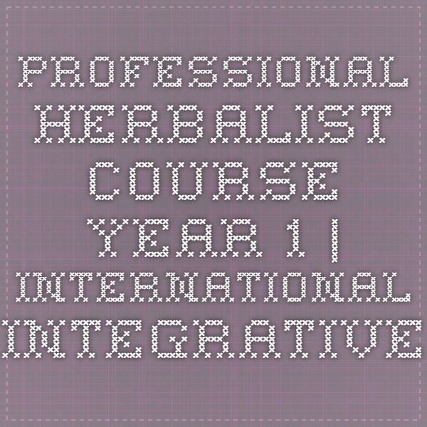 Professional Herbalist Course - Year 1 | International Integrative Educational Institute