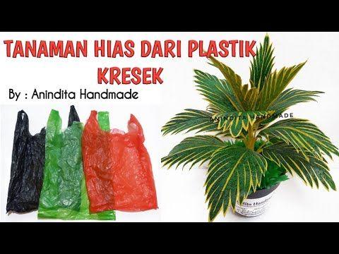 Bunga Kresek//Tanaman Hias Dari Plastik Kresek//How to make ornamental plants from plastic bags - YouTube