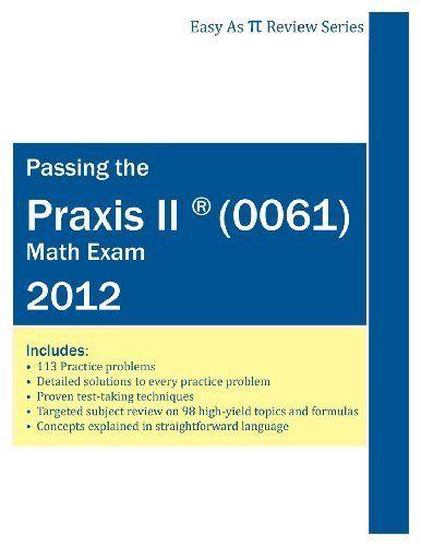 Passing The Praxis Ii 0061 Math Exam A Math Teacher S Workbook Style Study Guide To Help You Study For And Maths Exam Jobs For Teachers Testing Strategies