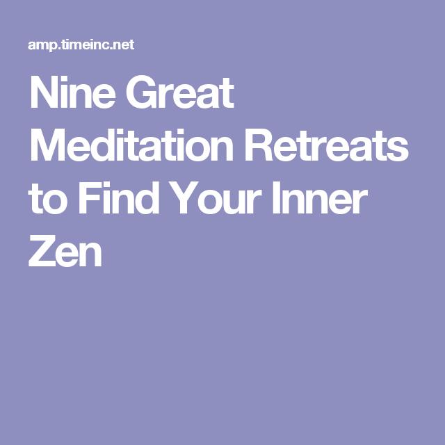 Nine Great Meditation Retreats to Find Your Inner Zen