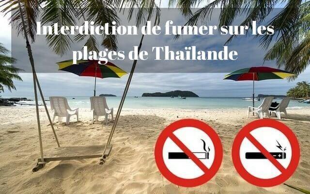 Interdiction de fumer sur les plages de Thaïlande : une nouvelle loi interdit le tabagisme et les détritus sur 24 plages touristiques populaires afin de ré