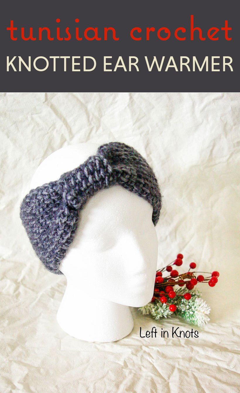 Tunisian Crochet Knotted Ear Warmer | Pinterest