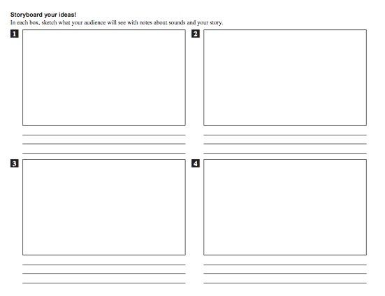 Storyboard Your Ideas In Each Box Sketch What Your Audience Will