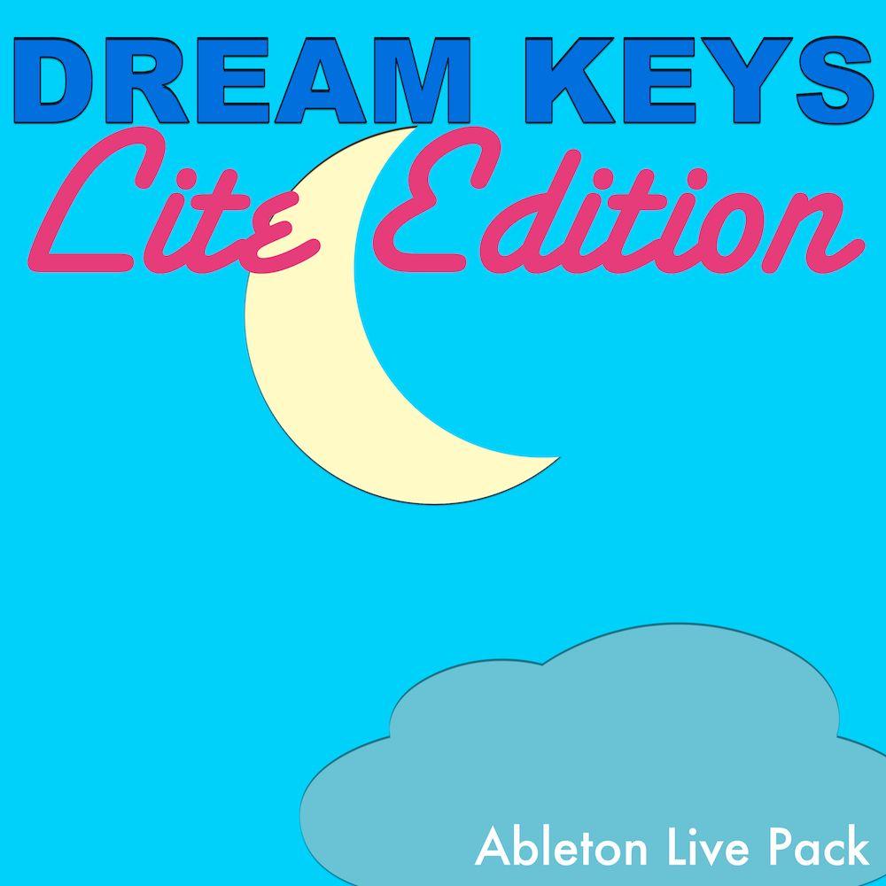 DREAM KEYS Lite Edition: Free Ableton Live Pack 170 | Music