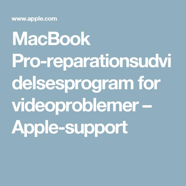 MacBook Pro-reparationsudvidelsesprogram for videoproblemer – Apple-support