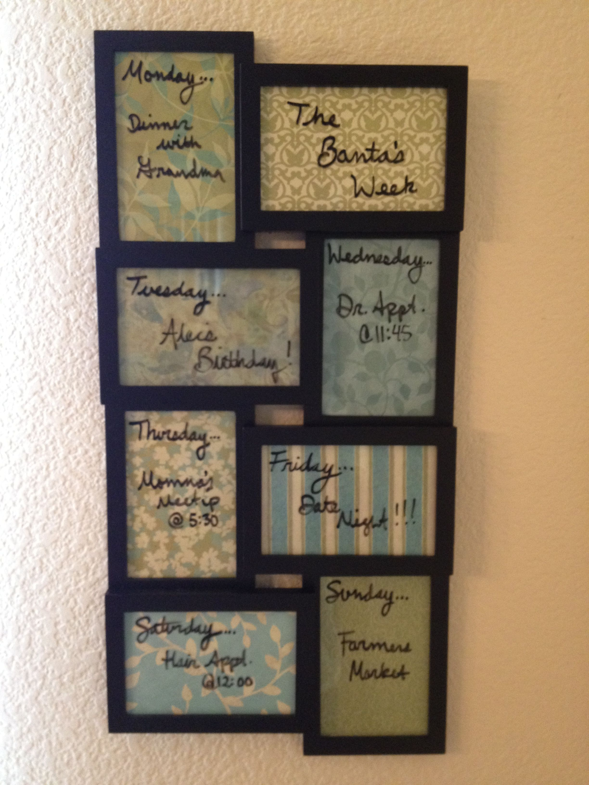 Great idea Dry erase weekly family activity calendar