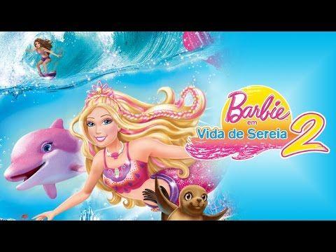 Barbie Em Vida De Sereia Filme Completo Youtube Com Imagens