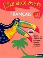L Ile Aux Mots Lecture Ce1 Lecture Ce1 Ce1 Francais Cm1