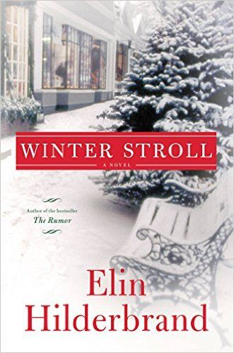 Winter Stroll - Kindle edition by Elin Hilderbrand. Literature & Fiction Kindle eBooks @ Amazon.com.