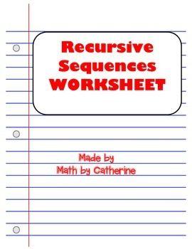 Recursive Sequences Worksheet Arithmetic Worksheets Algebra 1