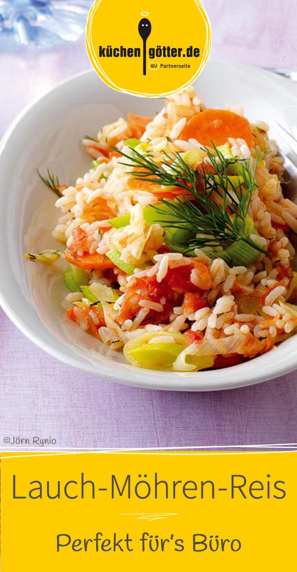 Lauch Mit Möhren Und Reis Rezept In 2019 Vorkochen Und Meal