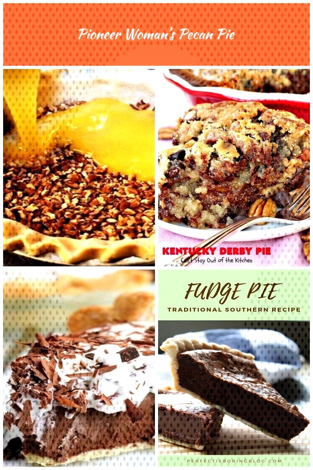 Pioneer Womans Pecan Pie Pie recipes, pie ideas pies recipes Pion...#dessert