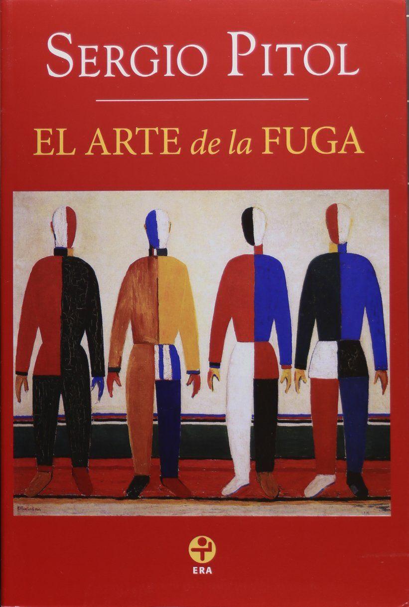Sergio Pitol El Arte De La Fuga 1996 La Fuga Libros Leer En Linea