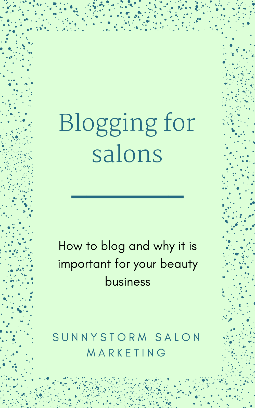 All about blogging for salons + 18 ideas for articles your clients