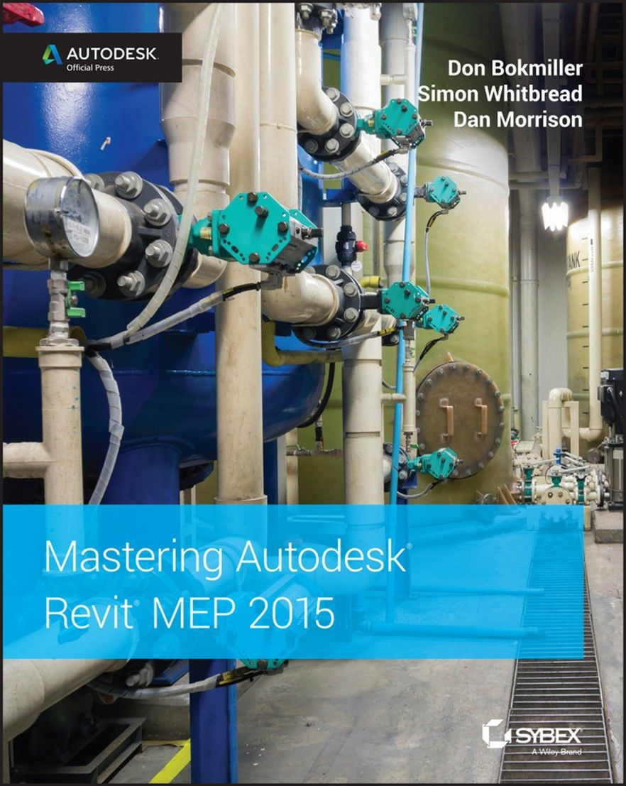 Mastering Autodesk Revit MEP 2015 | Ebook-dl | Free Download Ebooks & Video  Tutorials