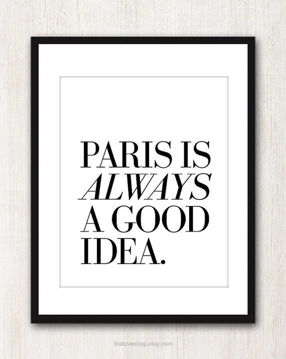 "Lettering by JJ. Quotation: ""Paris is ALWAYS a good idea."" - Audrey Hepburn in 'Sabrina'"