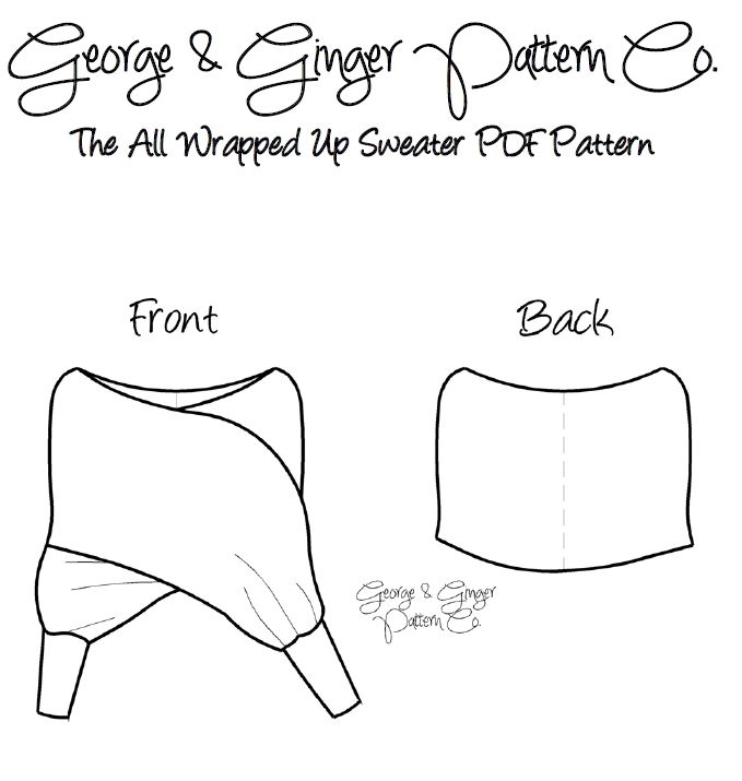 George & Ginger Pattern - The All Wrapped Up Sweater PDF | sewing ...