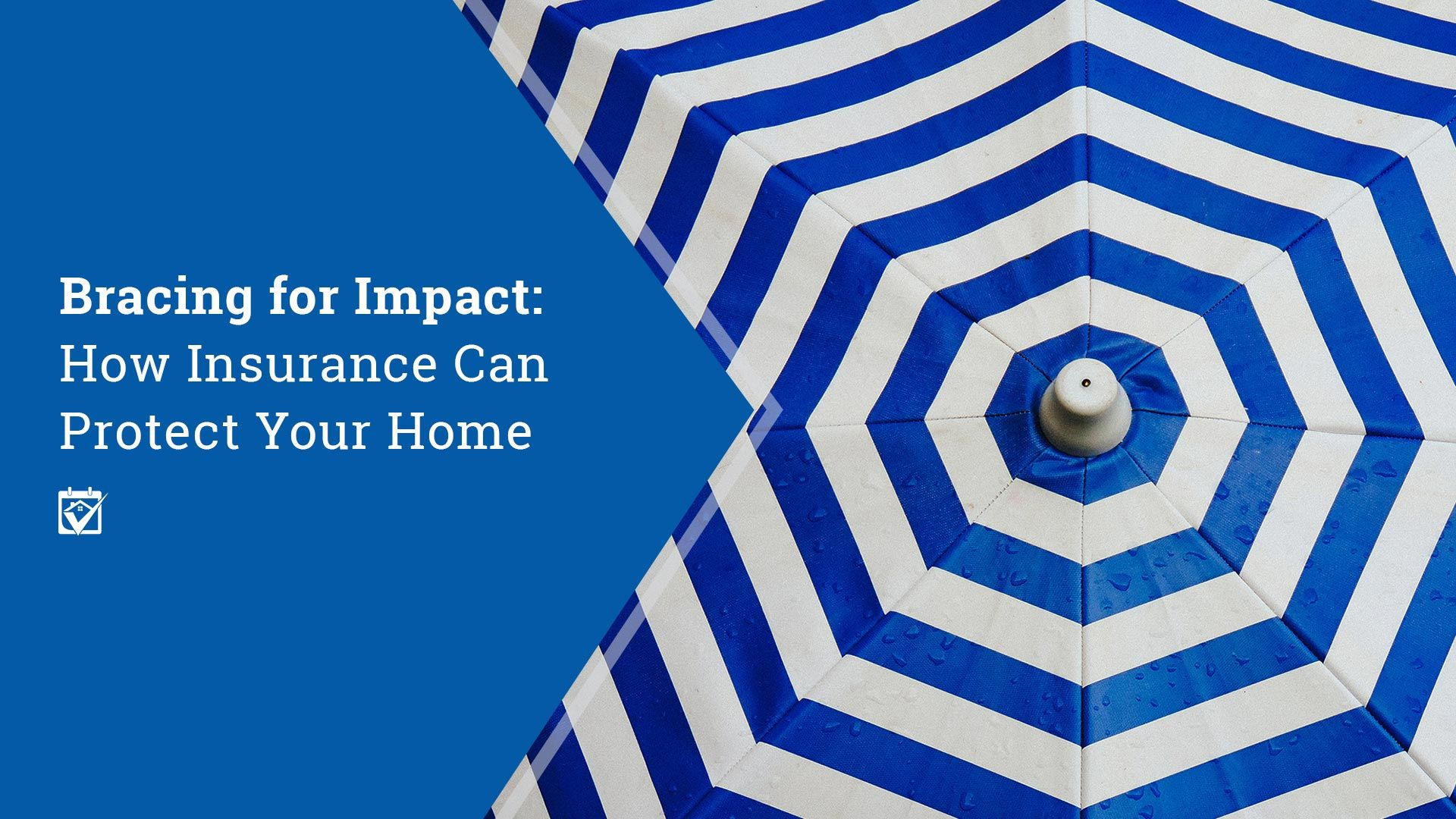 How Do You Know Which Home Related Insurance You Really Need To