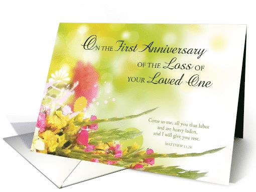 First 1st Anniversary of Loved One s Death Religious Flowers on