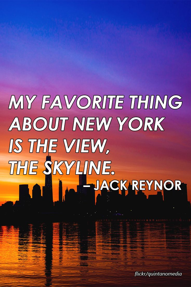 my favorite thing about new york is the view the skyline