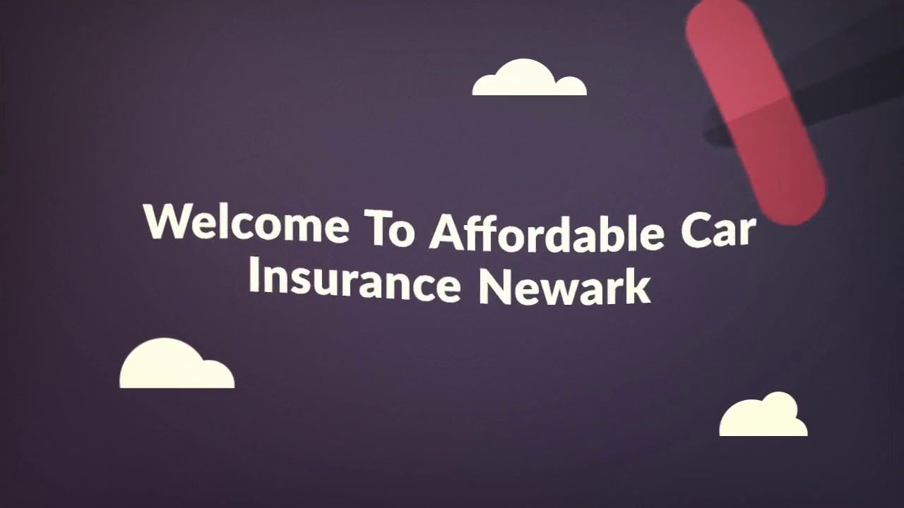 Affordable Car Insurance Newark Recommend You Can Start With