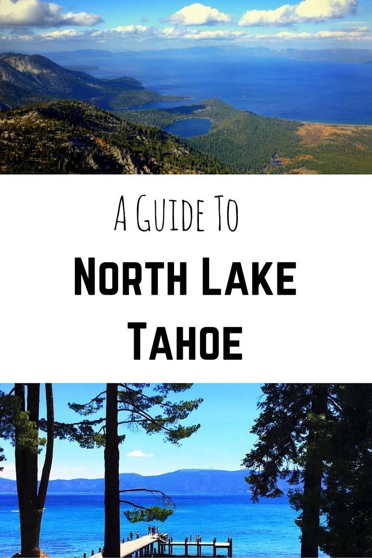 Lake tahoe sunset travel channel pinterest - A Guide To North Lake Tahoe