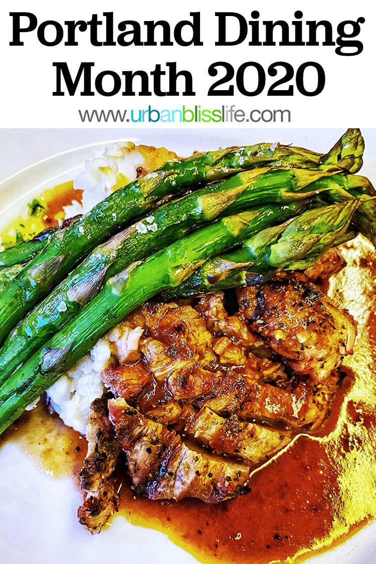 Best Restaurants For Portland Dining Month 2020 Urban Bliss Life In 2020 Culinary Travel Wine Recipes Food