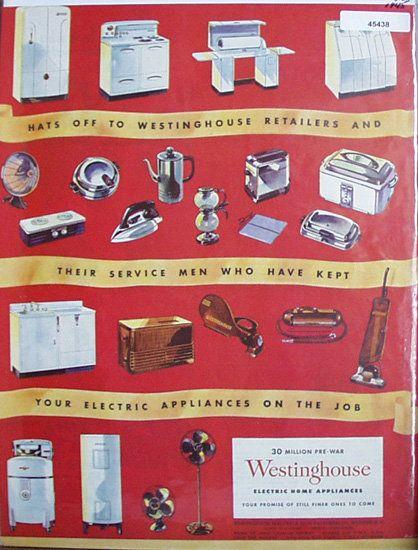 Westinghouse Electric Home Appliances 1945 Ad Home Appliances