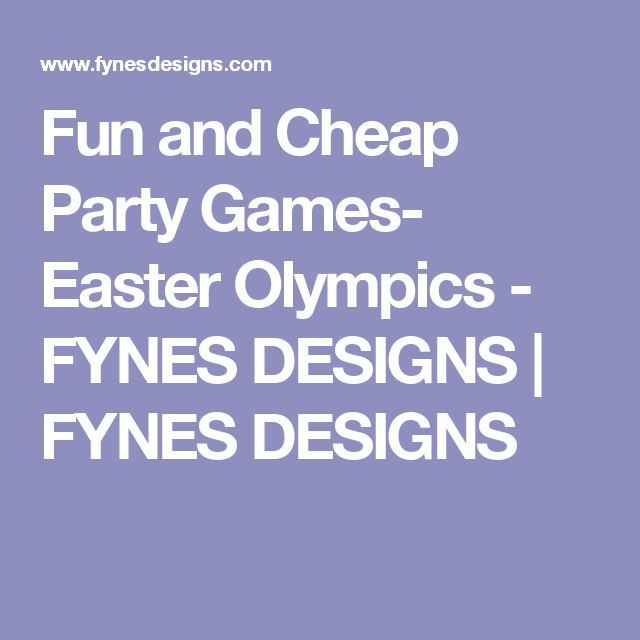 fun and cheap party games easter olympics party games