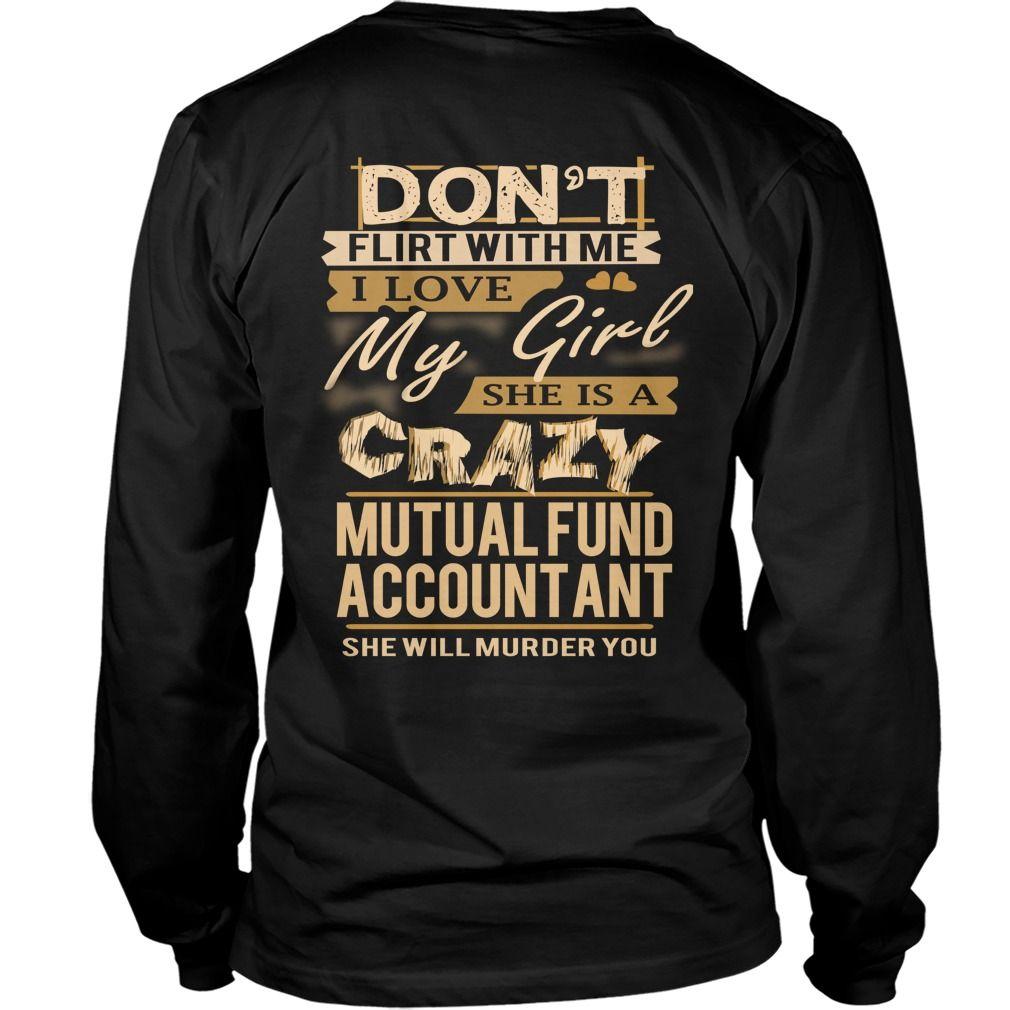 mutual fund accountant love my girl t shirt hoodie mutual fund accountant - Mutual Fund Accountant