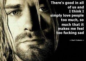 Amazing Kurt Cobain Quotes   Amazing Kurt Cobain Quotes ...