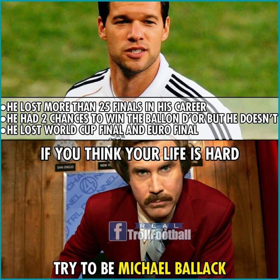 Unlucky Football Jokes Michael Ballack Life Is Hard
