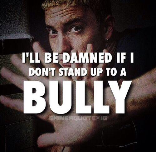 Eminem Quote From Bully Eminem Quotes Eminem Lyrics Eminem