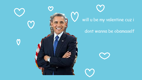Obama Funny Valentines Cards For Friends Valentines Memes Funny Valentines Cards