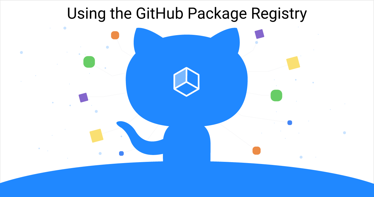 How to use the GitHub Package Registry Github, Open