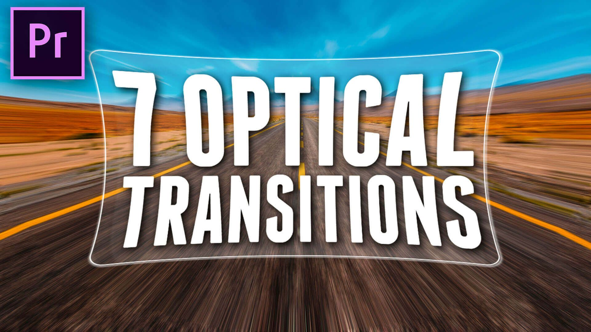 7 Optical Transitions For Premiere Pro Premiere Pro Adobe