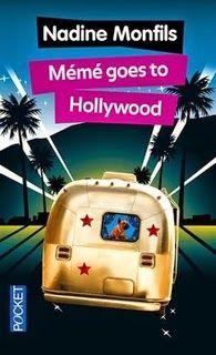 Mémé goes to Hollywood, Nadine Monfils ~ Le Bouquinovore