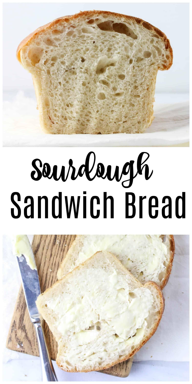 The Best Homemade Sourdough Sandwich Bread Recipe