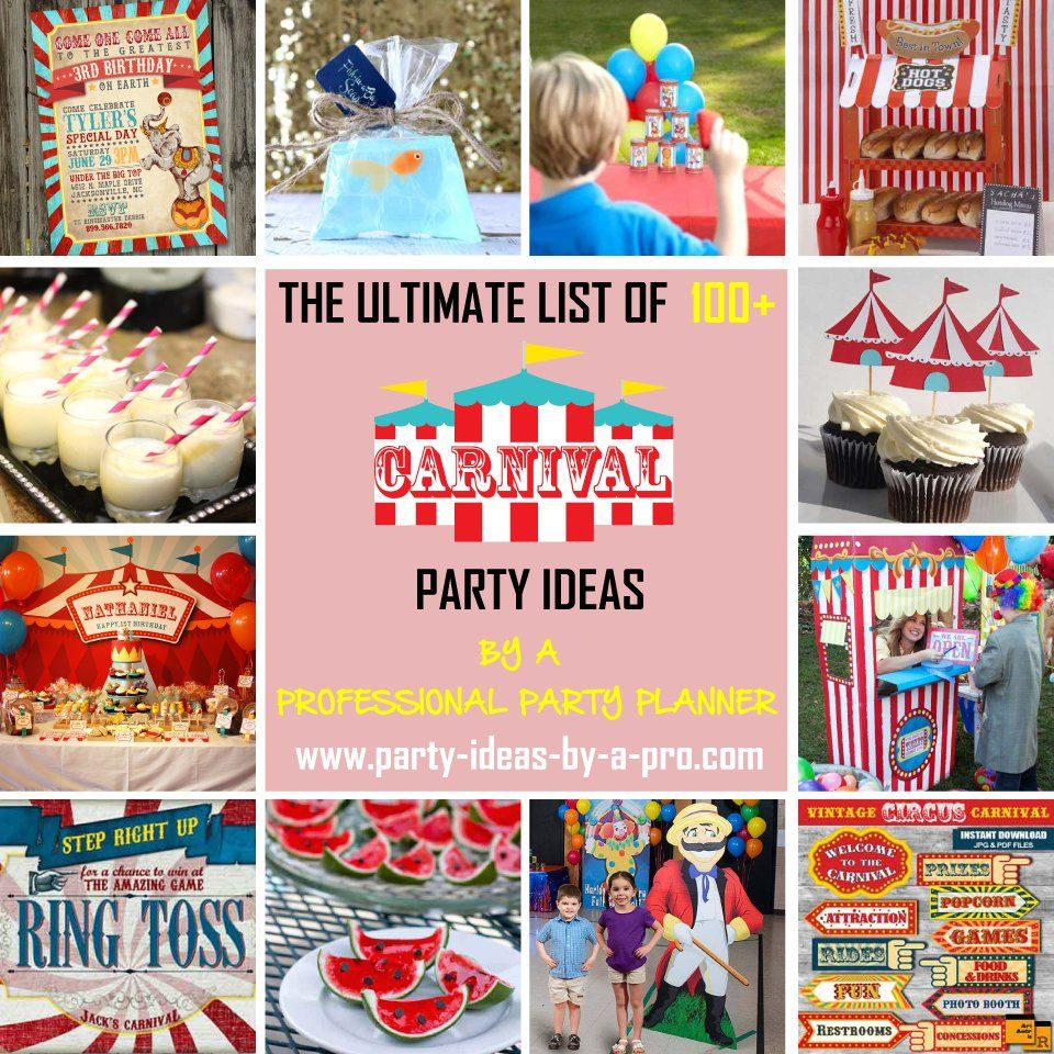 Ultimate List: 100+ Carnival Theme Party Ideas—by A