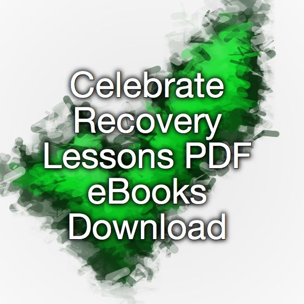 Celebrate recovery lessons pdf ebooks download celebrate recovery celebrate recovery lessons pdf ebooks download fandeluxe Image collections
