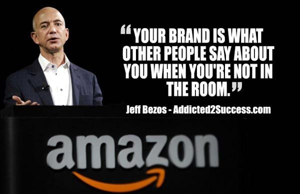 Jeff Bezos Branding Quote I Never Dreamed About Success I Worked
