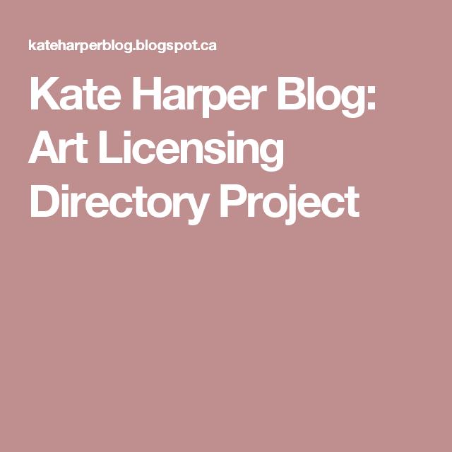 Kate Harper Blog: Art Licensing Directory Project