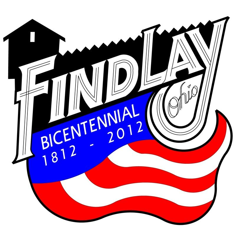 Findlay Is 200 Years Old! Where I Was Born And Raised
