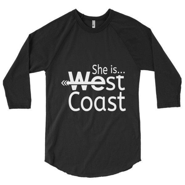 Women's Baseball Raglan She is...West Coast