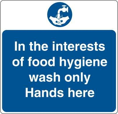 In The Interests Of Food Hygiene Wash Only Hands Here 0 99 Signs