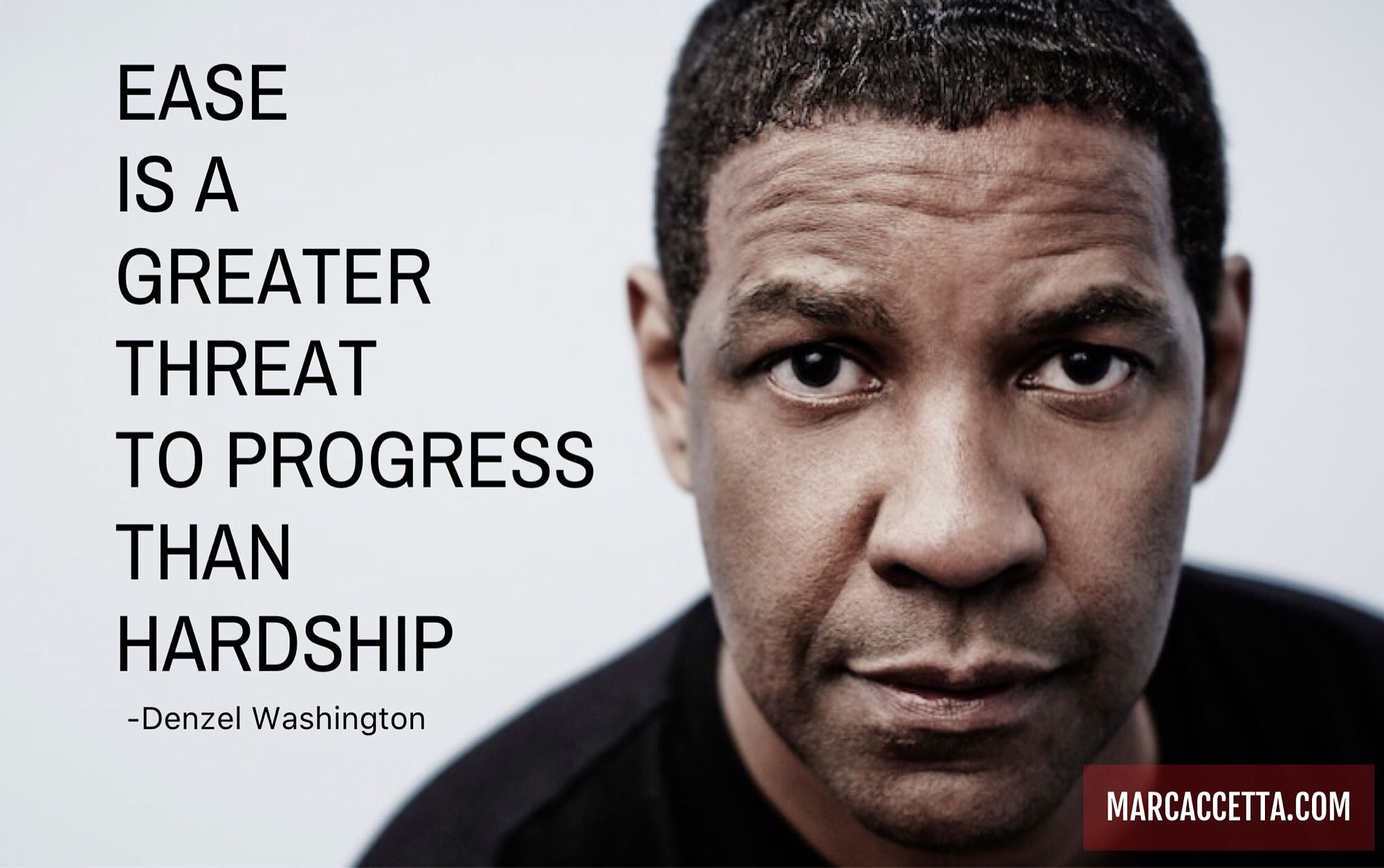 Denzel Washington Quotes Ease Is A Greater Threat To Progress Than Hardship Quotes