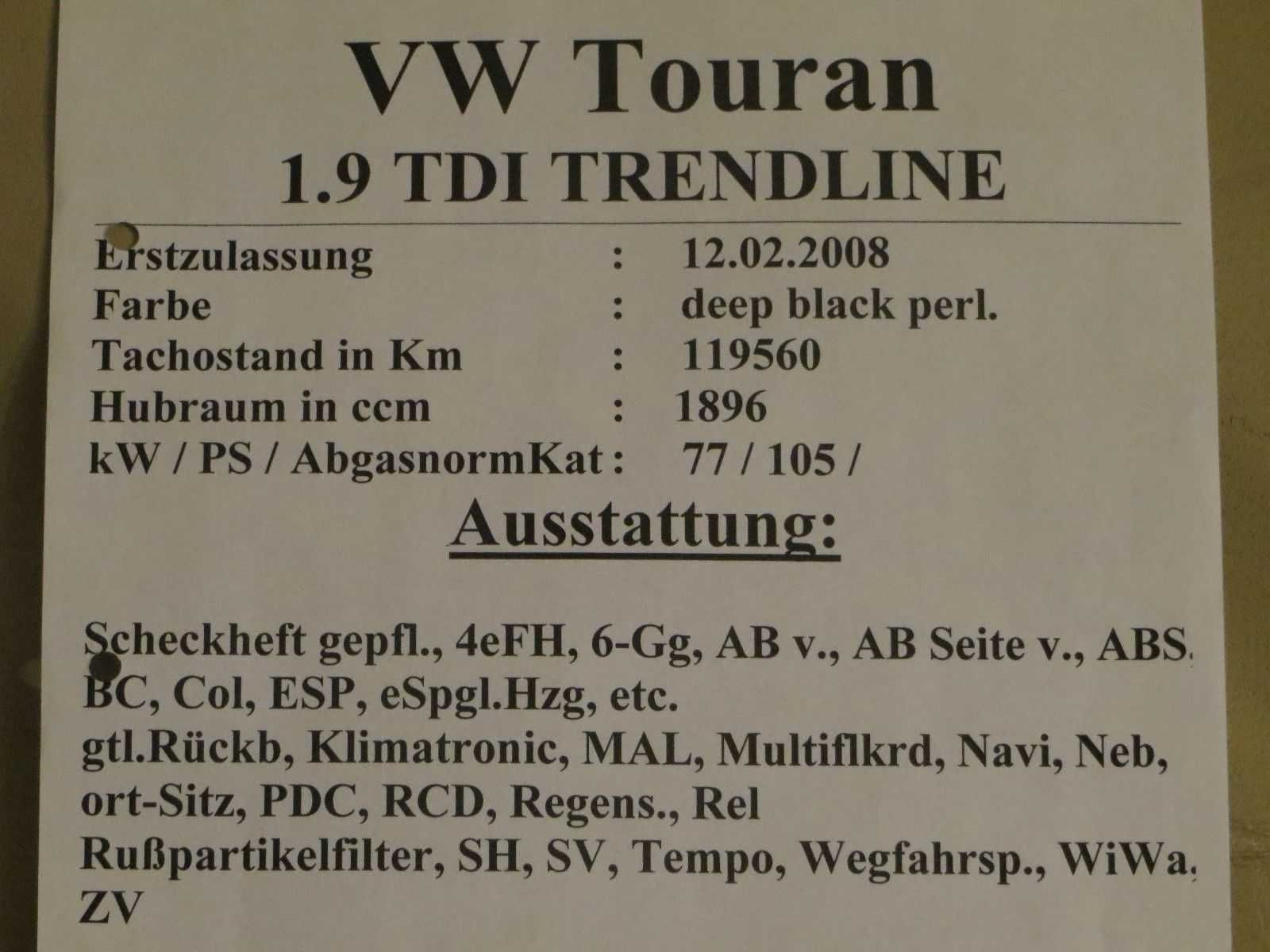 VW Touran 1,9TDI EZ 2008 fahrüchtig angemeldet Pfeifgeräusche ...