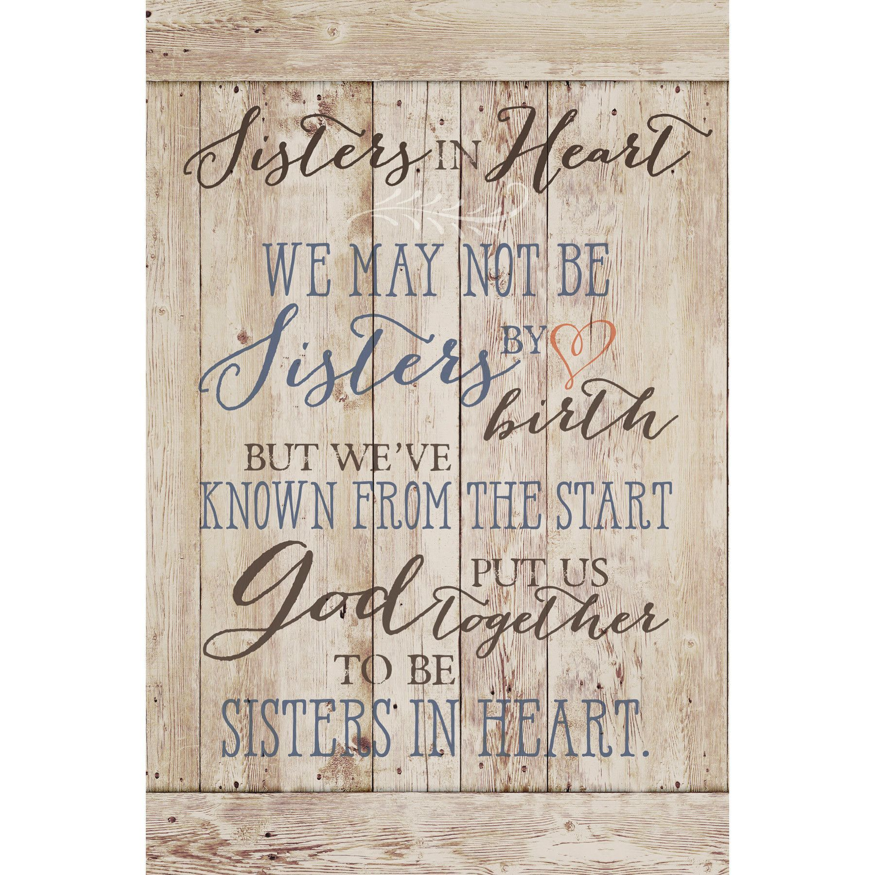 Sisters In Heart… New Horizons Wood Textual Plaque