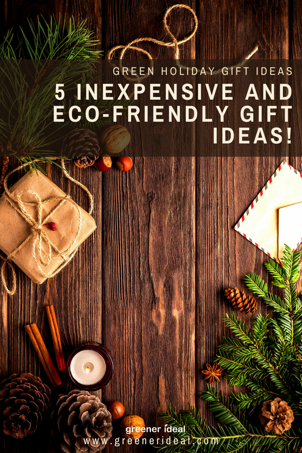 Green Holiday Gift Ideas 5 Inexpensive And Eco Friendly Gift Ideas In 2020 Holiday Eco Friendly Gifts Holiday Gifts