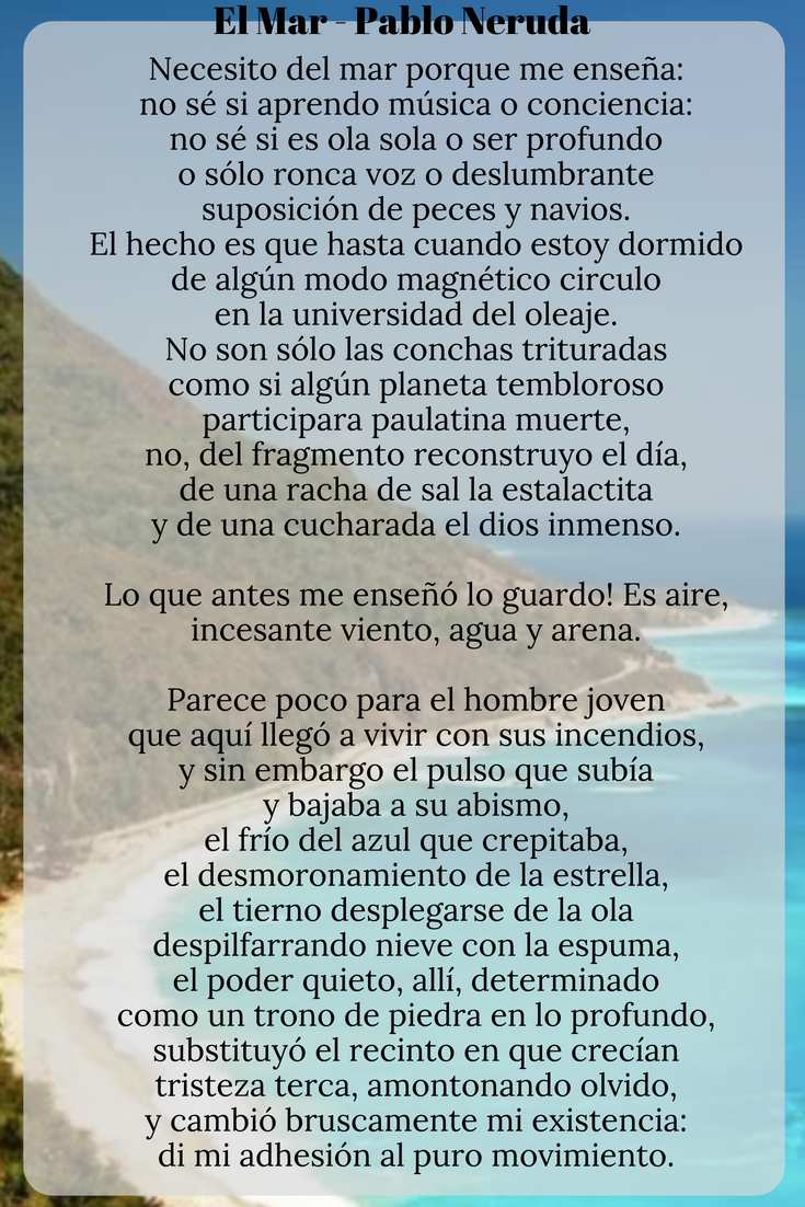 Pablo Neruda S The Sea Over The Andes Pablo Neruda Sea Quotes Pablo
